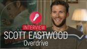 Scott Eastwood : cascades, voitures, son père Clint... Le héros d'Overdrive nous dit tout (VIDÉO)