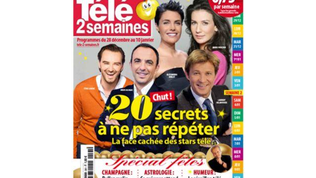 A la Une de Télé 2 semaines : 20 secrets à ne pas répéter !