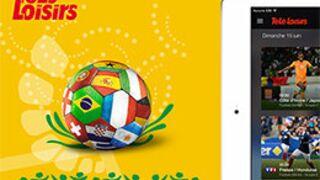 Le programme de la Coupe du monde sur iPhone, iPad et Androïd grâce à l'appli Télé-Loisirs !