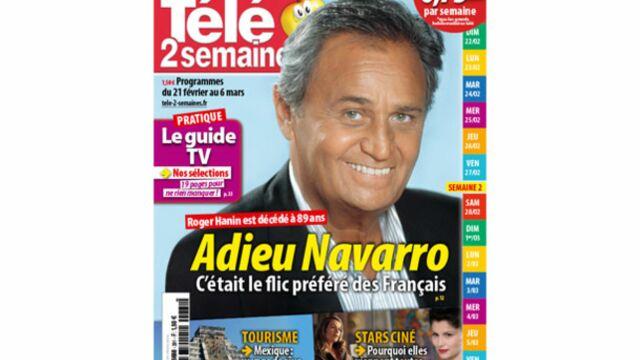A la Une de Télé 2 semaines : adieu Navarro !