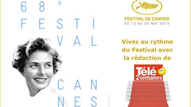 Cannes 2015 : vivez au rythme du Festival