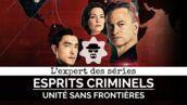 Esprits criminels : unité sans frontières a mis en colère L'Expert des séries (VIDEO)