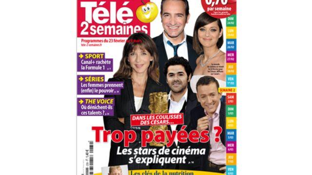 A la Une de Télé 2 semaines : les stars de ciné sont-elles trop payées ?
