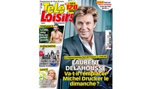 En Une de Télé-Loisirs : Laurent Delahousse, l'homme fort de France 2, bientôt à la place de Michel Drucker ?