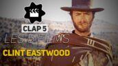 Clint Eastwood : les 5 films qui ont marqué sa carrière (VIDÉO)