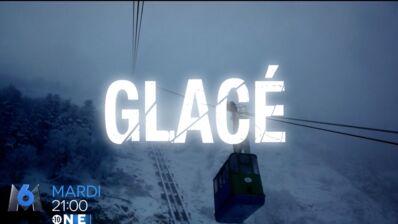 Exclu : La série Glacé de M6 se dévoile dans une nouvelle bande-annonce (VIDEO)