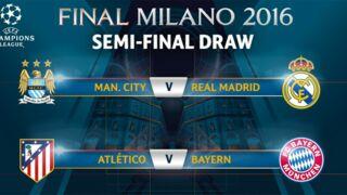 Ligue des Champions : Manchester City/Real Madrid et Atlético/Bayern Munich au programme des demi-finales