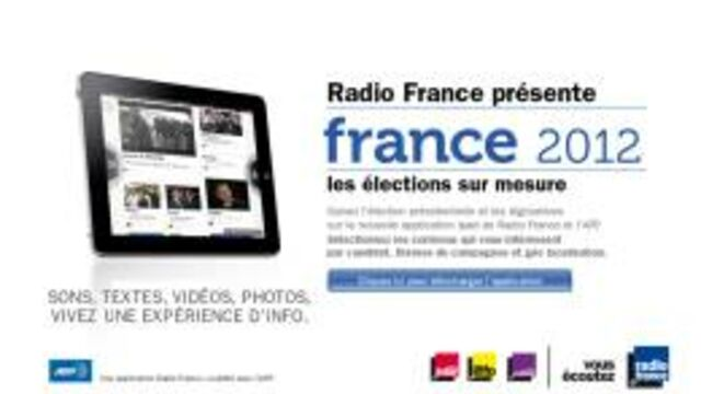 Radio France et l'AFP :  une application France 2012 pour vivre la campagne