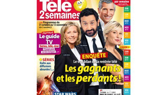 A la Une de Télé 2 semaines : enquête sur les gagnants et les perdants de la rentrée télé !