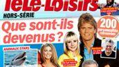 Un hors-série Télé-Loisirs avec des nouvelles de 200 ex-stars !