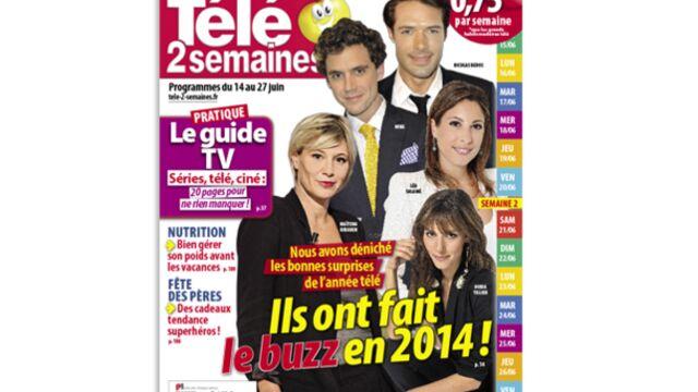 """A la Une de Télé 2 semaines : """"Ils ont fait le buzz en 2014 !"""""""