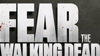 Fear the Walking Dead : le titre du spin-off de The Walking Dead officialisé et un logo !