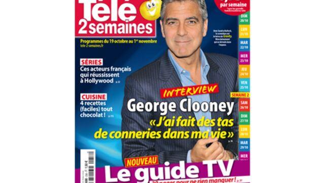 """À la Une de Télé 2 semaines : George Clooney """"J'ai fait des tas de conneries dans ma vie"""""""