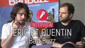 Bad Buzz : Nabilla, Shy'm, Hanouna... Les conseils délirants d'Eric et Quentin pour rattraper ces célèbres bad buzz (VIDEO)