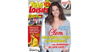 En Une de Télé-Loisirs : les révélations de Lucie Lucas sur une saison 6 de Clem riche en émotions !