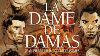 La chronique BD. La dame de Damas, de Jean-Pierre Filiu et Cyrille Pomès