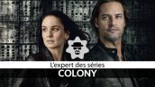 Colony (TF1) : un très bon divertissement avec Josh Holloway (Lost) et Sarah Wayne Callies (Prison Break) (VIDEO)