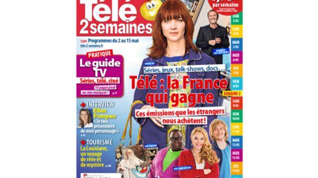 """À la Une de Télé 2 semaines : """"Télé : la France qui gagne"""""""