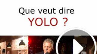 Que veut dire YOLO ? Les réponses surprenantes des people  (VIDEO)