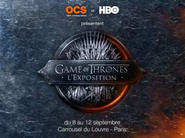 Game of Thrones, l'exposition parisienne