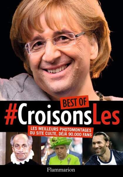 #CroisonsLes : la couverture du livre avec un mix entre François Hollande et Angela Merkel.