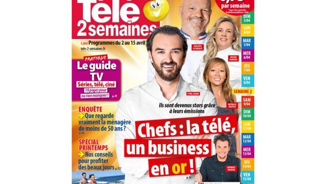 A la Une de Télé 2 semaines : la télé, un business en or pour les chefs !