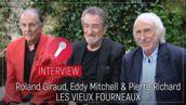 Les vieux fourneaux : Eddy Mitchell, Pierre Richard et Roland Giraud, les papys font de la résistance (INTERVIEW VIDEO)