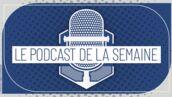 Le Podcast de la semaine : Sérieusement ?!