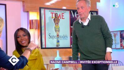 C à vous : Naomi Campbell à peine arrivée sur le plateau, Fabrice Luchini demande à partir... (VIDEO)