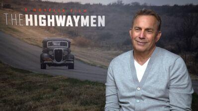 "Kevin Costner dans The Highwaymen (Netflix) : ""On a eu tout faux, à Hollywood"" (VIDEO)"