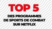 Netflix : notre top 5 des documentaires sur les sports de combat disponibles sur la plateforme (VIDEO)