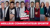 Télé-Loisirs Awards 2019 : votez pour le meilleur commentateur sportif de l'année !