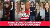 Télé-Loisirs Awards 2019 : votez pour la meilleure comédienne de fiction française de l'année !