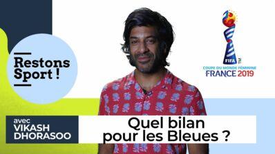 Coupe du monde féminine de football 2019 : Quel bilan pour la France ? Vikash Dhorasoo confiant malgré l'élimination des Bleues (VIDEO)