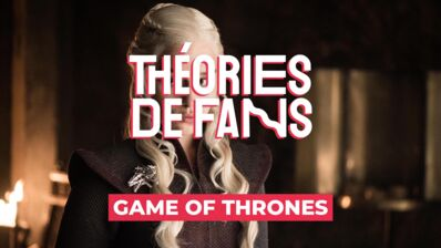 Théories de fans : et si Daenerys Targaryen était vivante dans Game of Thrones ? (VIDEO)
