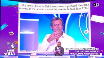 Paul (Les 12 coups de midi) : Jean-Luc Reichmann accuse Cyril Hanouna de fake news, l'animateur de TPMP lui répond (VIDEO)