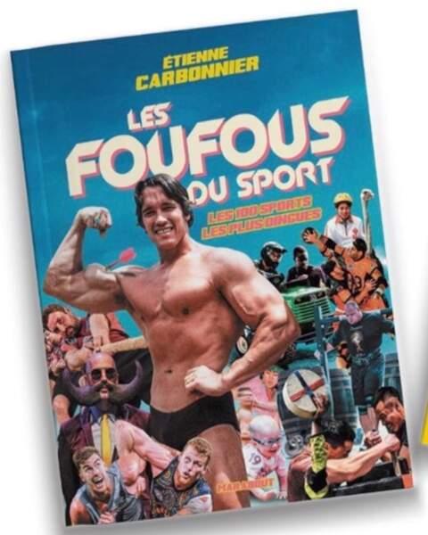 Il en a même écrit un livre ! Découvrez les 100 sports les plus dingues dans Les Foufous du sport, publié en octobre 2019.