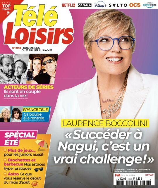 """À la Une de Télé-Loisirs : Laurence Boccolini se confie sur son """"challenge""""  de remplacer Nagui dans Tout le monde veut prendre sa place !"""