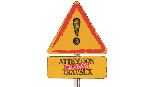 Attention, grands travaux !