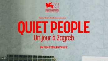 Quiet People : un jour à Zagreb