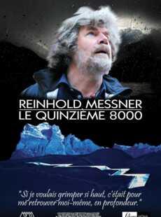 Reinhold Messner : le quinzième 8000