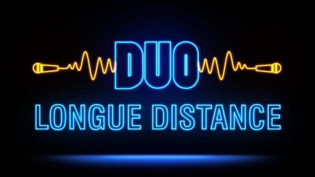 Duo longue distance