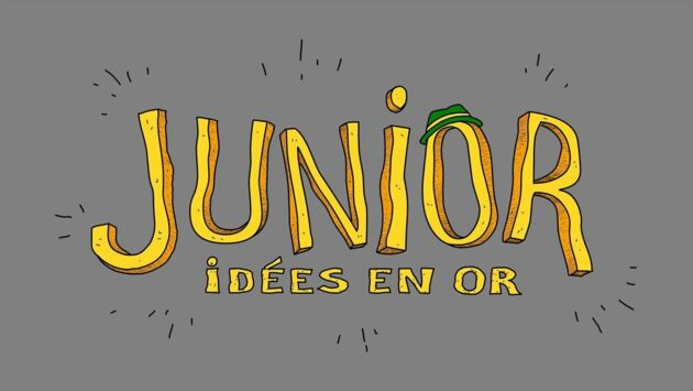 Junior, idées en or