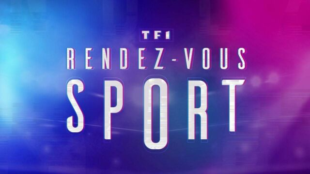 TF1, rendez-vous sport