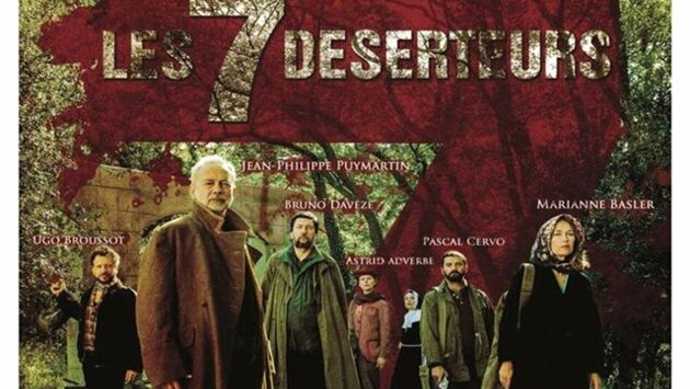 Les 7 Déserteurs ou la guerre en vrac