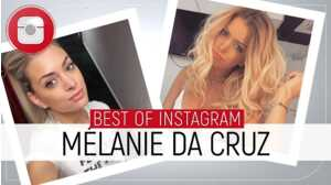 Selfies, amour et tenues sexy... Le Best of Instagram de Mélanie Da Cruz