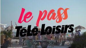 Le Pass Télé-Loisirs : réalisez vos rêves les plus fous avec des stars !