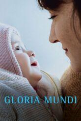 Cinéma : Gloria Mundi
