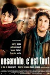 Cinéma : Ensemble, c'est tout