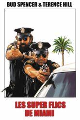 Cinéma : Les super flics de Miami